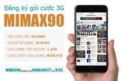 Đăng ký 3G Viettel gói MIMAX90 Quý khách sẽ 1.2GB lưu lượng truy cập Internet tốc độ cao miễn phí với giá cước là 90.000đ, Để đăng ký MIMAX90 soạn tin nhắn theo cú pháp