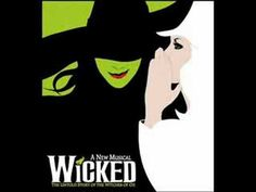 Wicked- What is this Feeling? One of my favorite songs from the musical