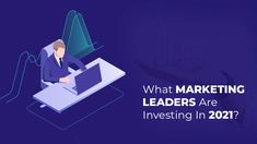 Discover the data that shows where marketers are investing their time in 2021, and understand how the trends apply to your business. #USSLLC #MarketingLeaders #market #business #Campaign #ContentMarketing #MarketingPlatforms #MarketingTechnology Marketing Technology, Content Marketing, Investing, Campaign, How To Apply, Business, Store, Inbound Marketing, Business Illustration