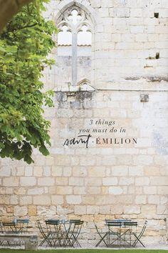 Bordeaux Day Trip: 3 Things You Must Do in Saint-Émilion
