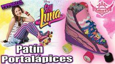 "♥ Tutorial: Patín Portalápices de la serie ""Soy Luna"" [Foamy/Goma Eva] ♥"