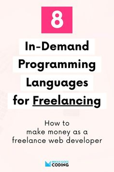 So you want to make money with your coding and web development skills and become a freelancer? Then you need to check out these popular programming languages for freelancing. If you want to find more freelance work and increase your earnings, learn one of these languages and specialize in a popular, in-demand field such as front-end web development, WordPress development, or mobile app development. Happy freelancing! #mikkegoes #freelancing #coding #makemoney Top Programming Languages, Coding Languages, Learn Programming, Computer Programming, Learn Html, Learn To Code, Learn Coding Online, Coding For Beginners, How To Find Out