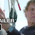 All Is Lost Official Trailer (2013)