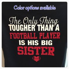 football sister shirt the only thing tougher than a by KACExpress