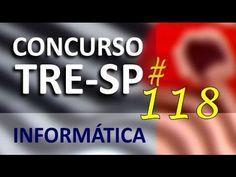 Concurso TRE SP 2016 2017 Informática Aula 118