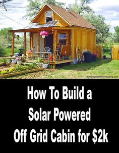 Lamar Alexander built this cute little 400 square foot cabin for approximately and powers it with a 570 watt solar and wind power system. Tyni House, Tiny House Cabin, Tiny House Living, Tiny House Plans, House Floor, Small Log Cabin, Tiny House Movement, Ideas De Cabina, Off Grid Cabin