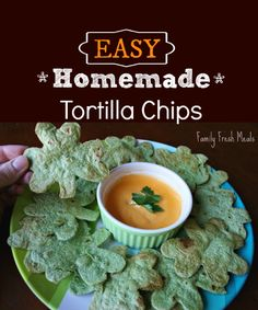 EASY Homemade Tortilla Chips  Serves: 4-6    Ingredients        - 6 large tortillas      - cooking spray      - salt      - your choice of cookie cutter for shape    Instructions        Preheat oven 350 degrees F. Cut shapes out of tortilla.      Arrange the cut-outs on a baking sheet, lightly coat them with cooking spray, and sprinkle them with salt.      Bake at 350° for 5 to 7 minutes.