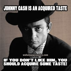 Johnny Cash is real country! Johnny Cash June Carter, Johnny And June, Outlaw Country, King And Country, Music Memes, Music Quotes, Country Music Singers, Country Lyrics, Rockn Roll