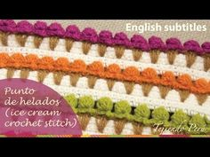 ▶ Puntada conos de helado tejida a crochet (ENGLISH SUBTITLES: crochet ice cream stitch) - YouTube