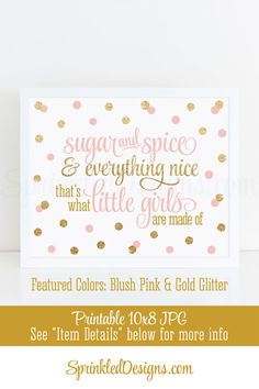 Sugar and Spice & Everything Nice Printable - Blush Pink Gold Glitter Baby Girl Nursery Wall Art, Birthday Decor 10x8 Sign Instant Download
