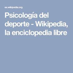 Psicología del deporte - Wikipedia, la enciclopedia libre