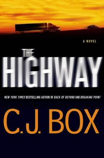 Who is kidnapping young women off a Wyoming highway and can Cody Hoyt save the latest two victims? My review of THE HIGHWAY (CODY HOYT#2) BY CJ BOX