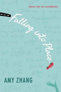 The 20 Most Anticipated YA Books Publishing in September 2014   Blog   Epic Reads   4.) Falling Into Place by Amy Zhang • On sale September 9 from Greenwillow