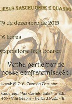 Grupo Cristão Espírita Casa do Caminho Convida para a sua Palestra Pública – Belford Roxo – RJ - http://www.agendaespiritabrasil.com.br/2015/12/17/17805/