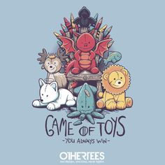Game of Toys T-Shirt $12 Game of Thrones tee at OtherTees!