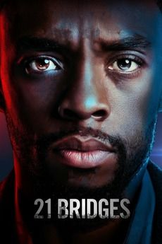 21 Bridges focuses on a discredited NYPD detective. When a city-wide manhunt is launched for a police killer man, the detective has a chance to redeem himself. July Movies, Movies 2019, Top Movies, Movies To Watch, Imdb Movies, Watch 2, Movies Free, Comic Movies, Family Movies