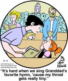 This is how I feel when I sing my Papa's favorite hymn, The Old Rugged Cross Family Circle, Love My Family, Funny Kids, Funny Cute, Family Circus Cartoon, Grandma Quotes, Christian Humor, Kid Memes, Songs To Sing