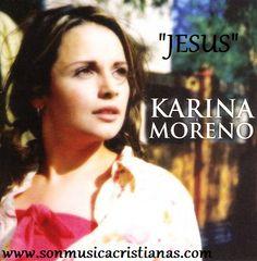 Karina Moreno - Jesus