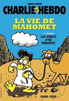 """Revista Charlie Hebdo (Francia) - 02 de enero de 2013. Como lo anticipó la semana pasada; el medio publicó hoy este suplemento especial de 64 páginas con un cómic sobre la vida del profeta Mahoma, especificando que se trata de la primera parte. La revista afirma que las viñetas son completamente """"halal"""", o sea, permitida de acuerdo con la Ley Islámica. http://www.charliehebdo.fr/la-une"""