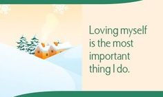 Loving myself is the most important thing I do.~ Louise L. Hay