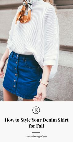 Slay the denim skirt this fall with this style guide.