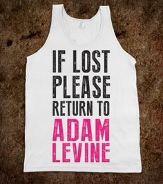 If Lost Please Return To Adam Levine - Dating Studs Shop - Skreened T-shirts, Organic Shirts, Hoodies, Kids Tees, Baby One-Pieces and Tote Bags