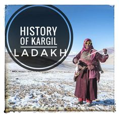 let's read briefly about history of kargil ladakh Prehistoric Period, Kargil War, Energy Resources, Archaeological Finds, Place Names, Economic Development, Gods And Goddesses, 15th Century, Buddhism