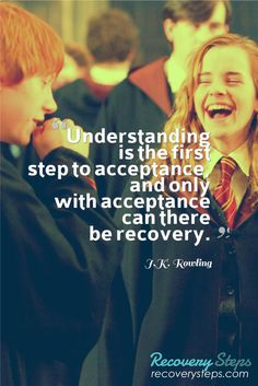 Recovery Quotes:Understanding is the first step to acceptance, and only with acceptance can there be recovery. Follow: https://www.pinterest.com/RecoverySteps/