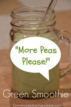 More Peas Please Green Smoothie | Homemade Dutch Apple Pie
