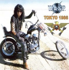 Blackie Lawless WASP 80s Rock Bands, 80s Hair Bands, Glam Metal, Blues Rock, Hard Rock, Heavy Metal, Band On The Run, Nikki Sixx, Hot Bikes