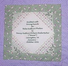 All works of art have a signature and quilt labels are a quilters signature. They are also used to add additional information about the quilt.