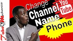 How to Change your Youtube Channel Name on Phone 2018 You Youtube, You Changed, Channel, Names, Tutorials, Phone, Tips, Telephone, Mobile Phones