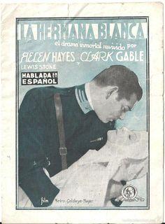 LA HERMANA BLANCA PROGRAMA DOBLE MGM CLARK GABLE HELEN HAYES - Foto 1