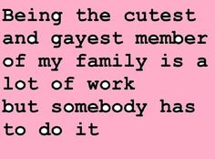 ** most sarcastic, nerdy, Gay member