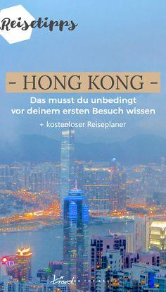 Hong Kong Guide - Das musst du unbedingt vor deinem ersten Besuch wissen