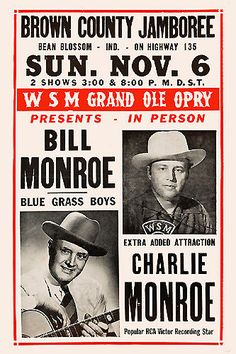 Blue Grass Country: Bill Monroe & Charlie Monroe Concert Poster 1955