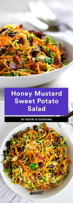 Honey Mustard Sweet Potato Salad  This would make a great side dish for pretty much any protein. First things first: It includes bacon. Second, it uses a homemade honey mustard sauce to spice up Brussels sprouts, squash, sweet potato noodles, and cranberries. It's a whole new kind of salty and sweet.