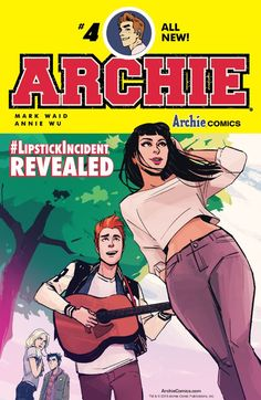 """Archie (2015-) #4 What was the """"lipstick incident"""" that pushed Archie and Betty apart? And can the smartest boy in Riverdale fix it?"""