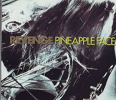 """For Sale - Revenge Pineapple Face UK  CD single (CD5 / 5"""") - See this and 250,000 other rare & vintage vinyl records, singles, LPs & CDs at http://eil.com"""