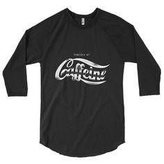 Caffeine 3/4 sleeve raglan shirt
