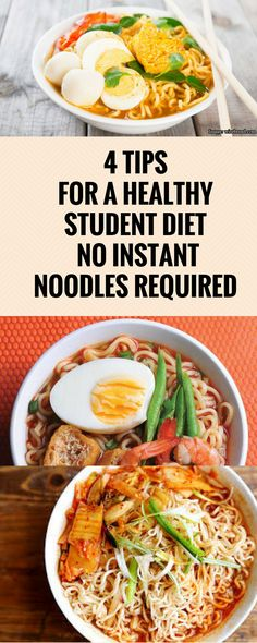 "4 TIPS FOR A HEALTHY STUDENT DIET, NO INSTANT NOODLES REQUIRED""..."