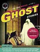The big book of ghost stories  Author:Otto Penzler  Publisher:New York : Vintage Books, 2012.  Series:Vintage crime/Black Lizard original.   Edition/Format: Book : Fiction : English   Summary:A collection of ghost stories by American and English authors. These spectral stories span more than a hundred years, from modern-day creations by Joyce Carol Oates and Chet Williamson, to pulp yarns from August Derleth and M.L. Humphreys, to the atmospheric Victorian tales of Kipling and Lovecraft, not…