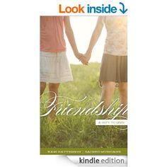 Friendship: A Gift to Give (Sacred Mundane Book 4)  Kari Patterson: