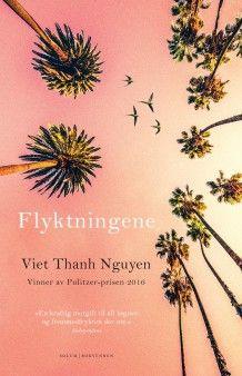Flyktningene av Viet Thanh Nguyen (Innbundet)