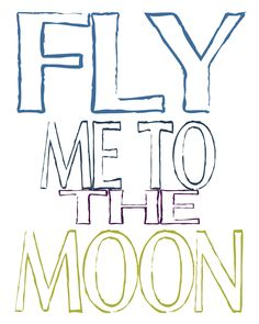 Fly Me to the Moon color free printable. Please visit my Facebook page at: www.facebook.com/jolly.ollie.77