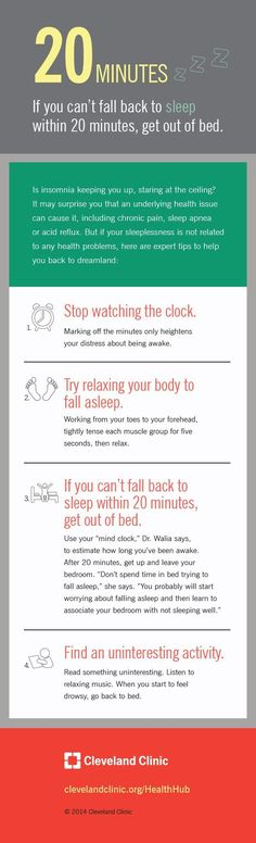 If you can't fall back to sleep within 20 minutes, get out of bed. Infographic on HealthHub from Cleveland Clinic