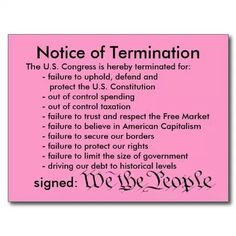 Notice of Termination by We the People Be Not Dismayed, Jeremiah 1, Us Border, I Love America, Free Market, In God We Trust, Political Views, Our Country, Right Wing