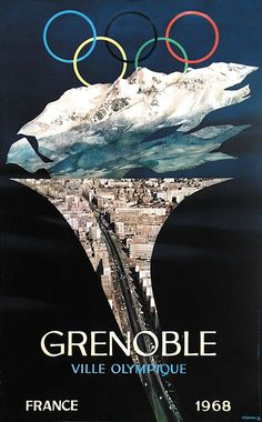 Olympics in Grenoble, 1968 - visited the ski area with family and friends in 2013 Ski Vintage, Vintage Ski Posters, Vintage Sport, Winter Olympic Games, Winter Games, Mexico 68, Illustrations Vintage, Ville France, Grenoble