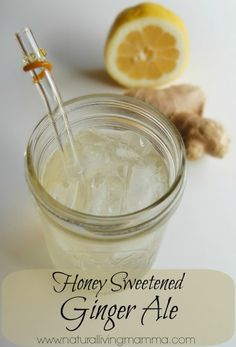 Honey Sweetened Ginger Ale Recipe - A real food, real ingredient, DIY ginger ale everyone can enjoy. Refined sugar free, healthy, and delicious.