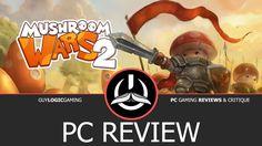 Mushroom Wars 2 - Logic review (PC)